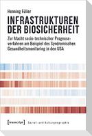 Infrastrukturen der Biosicherheit