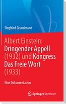 Albert Einstein Dringender Appell (1932) und Kongress Das Freie Wort (1933)