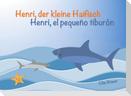 Henri, der kleine Haifisch - Henri, el pequeño tiburón