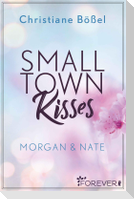 Small Town Kisses