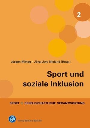 Jürgen Mittag / Jörg-Uwe Nieland. Sport und soziale Inklusion. Verlag Barbara Budrich, 2019.