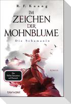 Im Zeichen der Mohnblume - Die Schamanin