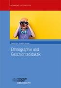 Ethnographie und Geschichtsdidaktik