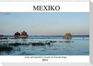 Mexiko - Kultur und Landschaft in Yucatán (Wandkalender 2022 DIN A3 quer)