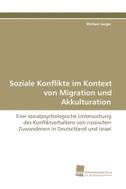 Soziale Konflikte im Kontext von Migration und Akkulturation