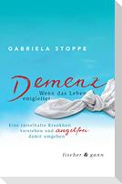 Demenz - Wenn das Leben entgleitet