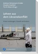 Lehren aus dem Ukrainekonflikt