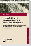 Regionale Identität und Regionalkultur in Demokratie und Diktatur