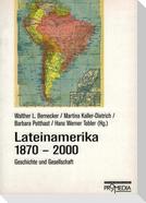 Lateinamerika 1870 - 2000