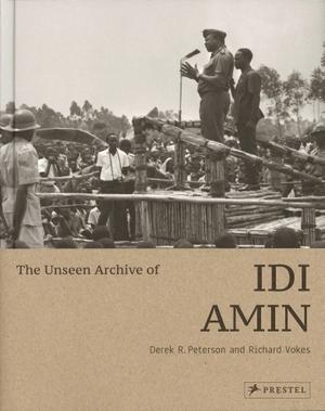 Peterson, Derek / Richard Vokes. The Unseen Archiv