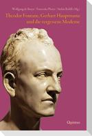 Theodor Fontane, Gerhart Hauptmann und die vergessene Moderne