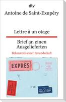 Lettre à un otage, Brief an einen Ausgelieferten