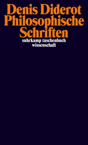 Denis Diderot / Alexander Becker. Philosophische Schriften. Suhrkamp, 2013.