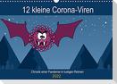 12 kleine Corona-Viren (Wandkalender 2022 DIN A3 quer)