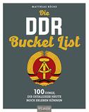 Die DDR Bucket List