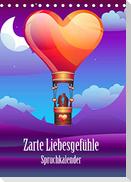Zarte Liebesgefühle Spruchkalender (Tischkalender 2022 DIN A5 hoch)