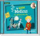 Der kleine Medicus. Hörspiel 1: Die geheimnisvolle Villa