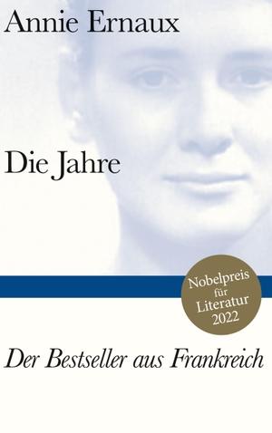 Annie Ernaux / Sonja Finck. Die Jahre. Suhrkamp, 2017.