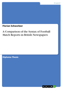 A Comparison of the Syntax of Football Match Reports in British Newspapers