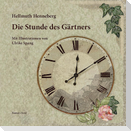 Die Stunde des Gärtners