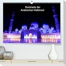 Kontraste der Arabischen Halbinsel (Premium, hochwertiger DIN A2 Wandkalender 2022, Kunstdruck in Hochglanz)