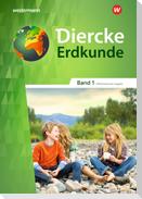Diercke Erdkunde 1. Schülerband. Differenzierende Ausgabe. Nordrhein-Westfalen