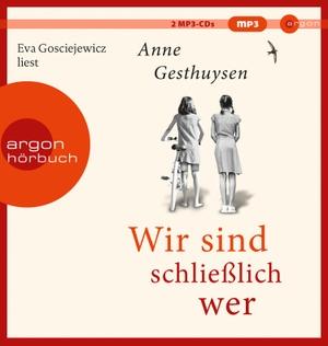 Gesthuysen, Anne. Wir sind schließlich wer. Argon Verlag GmbH, 2021.