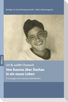 Von Kaunas über Dachau in ein neues Leben