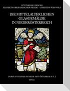 Die mittelalterlichen Glasgemälde in Niederösterreich 3. Teil