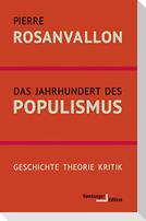 Das Jahrhundert des Populismus