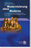 Modernisierung ohne Moderne
