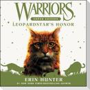 Warriors Super Edition: Leopardstar's Honor Lib/E