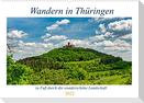 Wandern in Thüringen (Wandkalender 2022 DIN A2 quer)