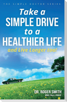 Take a Simple Drive to a Healthier Life