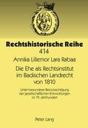 Die Ehe als Rechtsinstitut im Badischen Landrecht von 1810