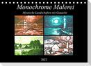 Monochrome Malerei - Mystische Landschaften mit Gouache (Tischkalender 2022 DIN A5 quer)