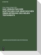 Das Verhältnis der koptischen zur griechischen Überlieferung des Neuen Testaments