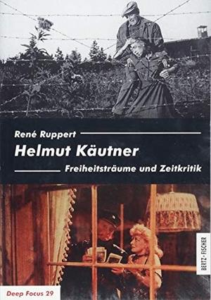 René Ruppert. Helmut Käutner - Freiheitsträume und Zeitkritik. Bertz und Fischer, 2018.