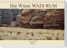 Die Wüste Wadi Rum (Tischkalender 2022 DIN A5 quer)
