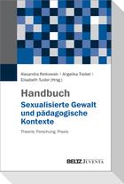 Handbuch Sexualisierte Gewalt und pädagogische Kontexte