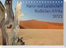 Natur und Landschaft. Südliches Afrika 2022 (Tischkalender 2022 DIN A5 quer)