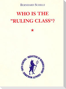 Who is the 'Ruling Class'