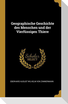 Geographische Geschichte Des Menschen Und Der Vierfüssigen Thiere