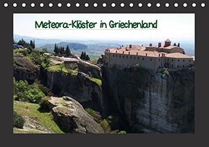 Helmut Schneller. Meteora-Klöster in Griechenland (Tischkalender immerwährend DIN A5 quer) - Kalambaka-Meteora (Tischkalender, 14 Seiten). Calvendo, 2013.