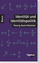 Identität und Identitätspolitik