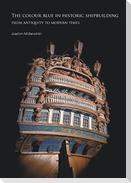 The colour blue in historic shipbuilding