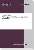Arisierung und Rückstellung von Apotheken in Österreich