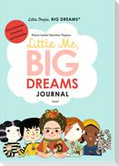 Little People, Big Dreams: Journal