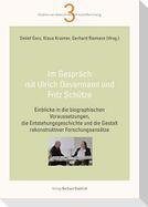 Im Gespräch mit Ulrich Oevermann und Fritz Schütze