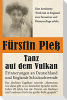 Tanz auf dem Vulkan - Erinnerungen an Deutschlands und Englands Schicksalswende, Band 1